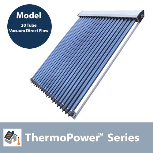 ThermoPower 20 Tube Vacuum Direct Flow Solar Collector