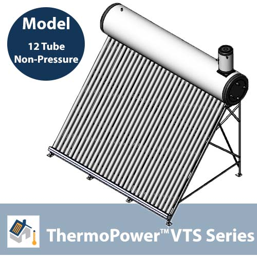 ThermoPower VTS 12 Tube Non-Pressure Thermosyphon Solar Hot Water System