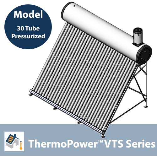 ThermoPower VTS 30 Tube Pressurized Thermosyphon Solar Hot Water System